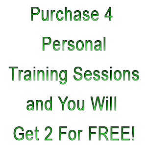 Purchase 4 Personal Training Sessions and You Will Get 2 for FREE!